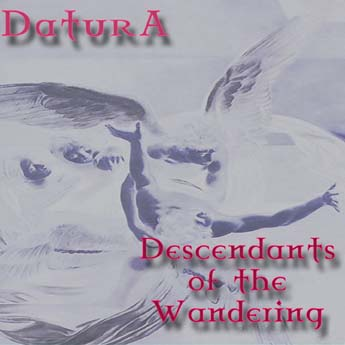 Datura's 2008 album Descendants of the Wandering